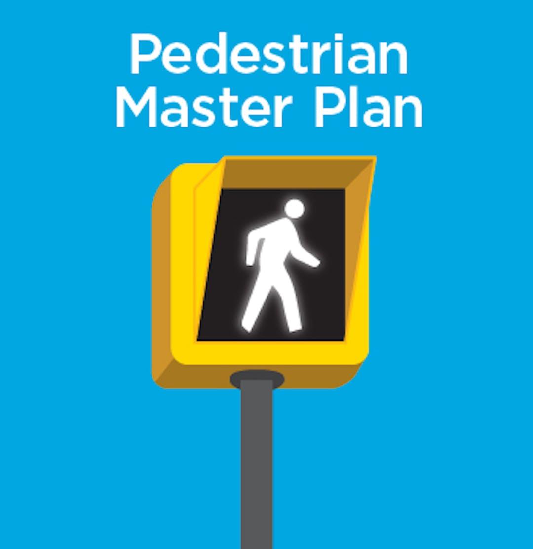 Pedestrian Master Plan