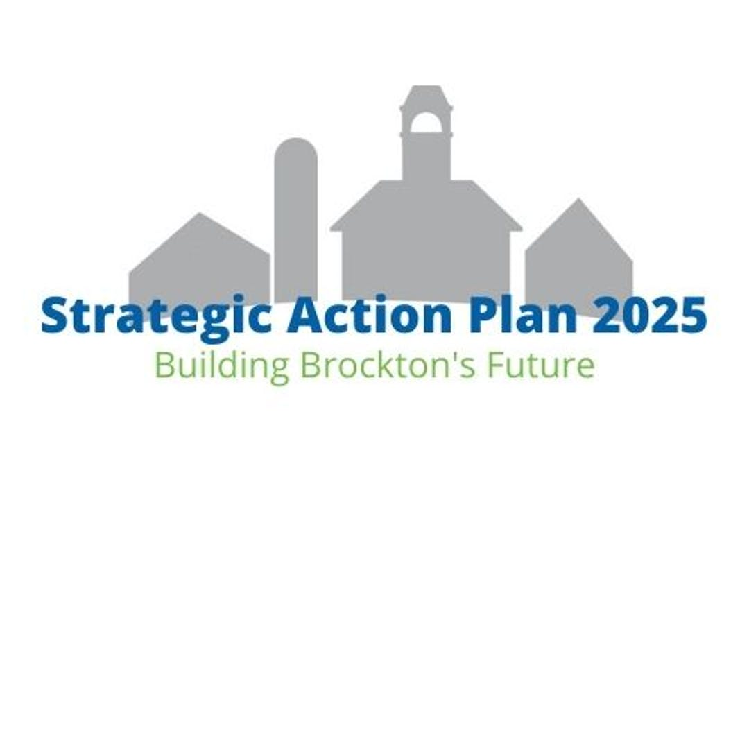 """Buildings with text stating """"Strategic Action Plan 2025: Building Brockton's Future"""""""