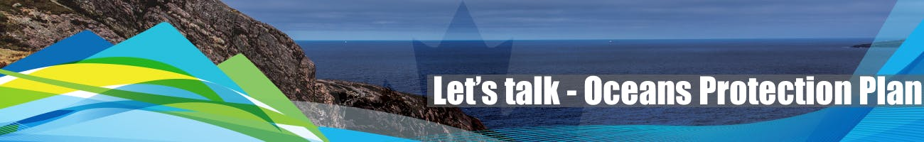 Let's talk - Oceans Protection Plan