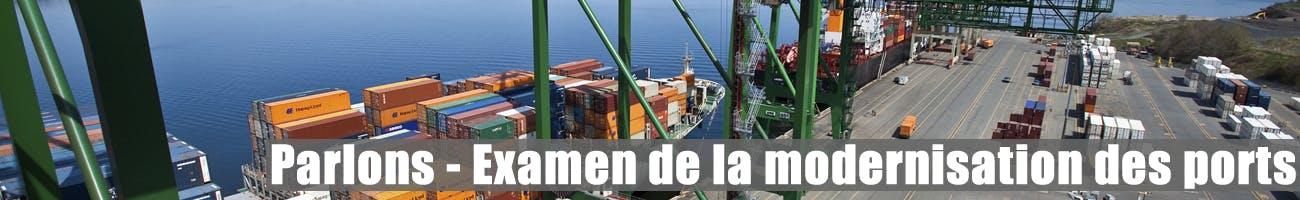 Examen de la modernisation des ports
