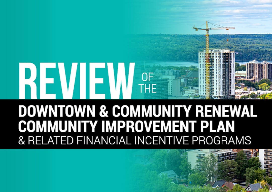 Review of the Downtown & Community Renewal Community Improvement Plan &  Related Financial Incentive Programs