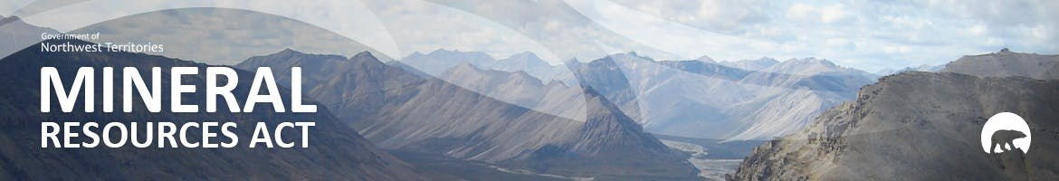 Mineral Resources Act banner with view of the Northwest Territories Mountains
