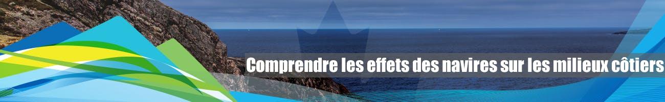 Comprendre les effets des navires sur les milieux côtiers