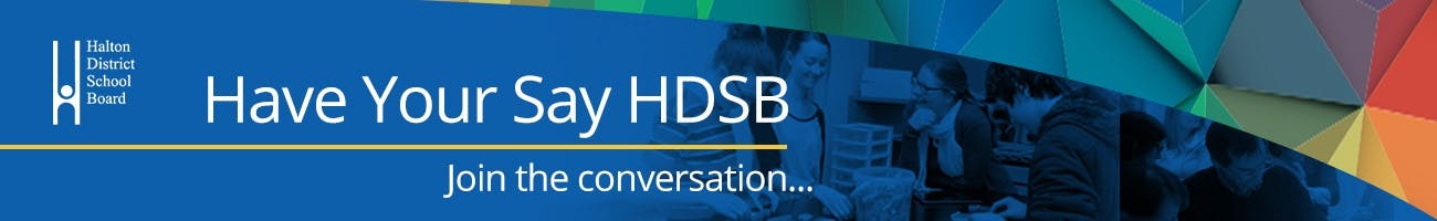 Site banner saying Have Your Say HDSB
