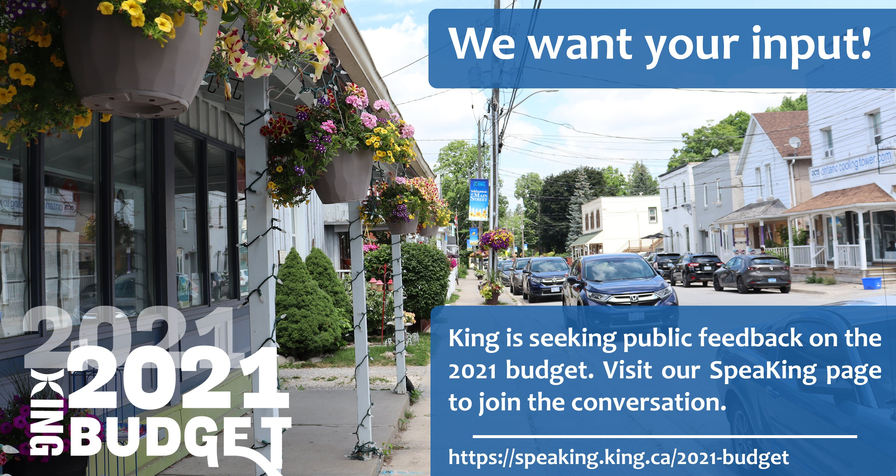King is seeking public feedback on the 2021 budget.