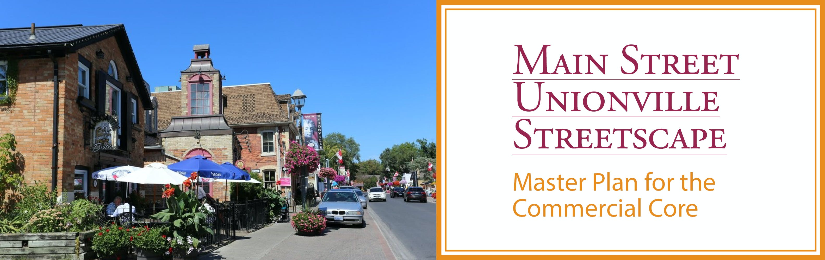 Main Street Unionville Streetscape Master Plan for the Commercial Core - Project Image