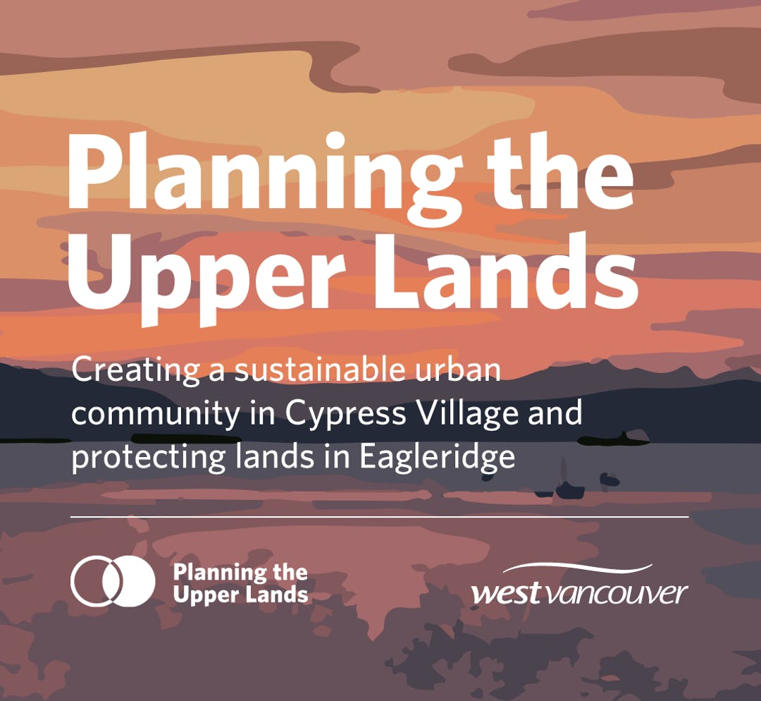 Planning the Upper Lands: Creating a sustainable urban community in Cypress Village and protecting lands in Eagleridge
