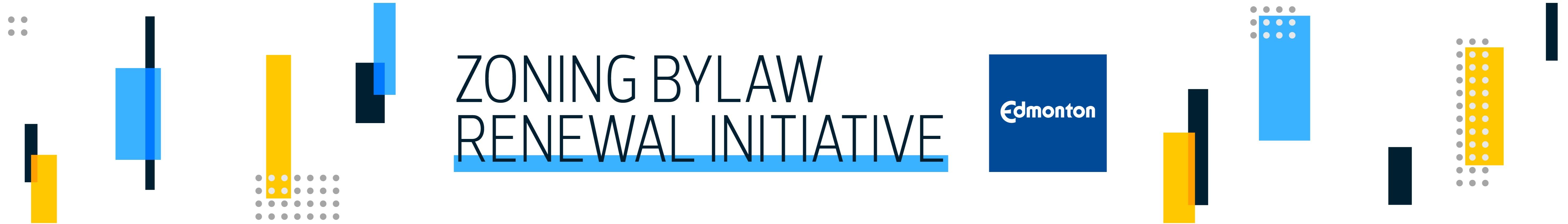 Zoning Bylaw Renewal Initiative