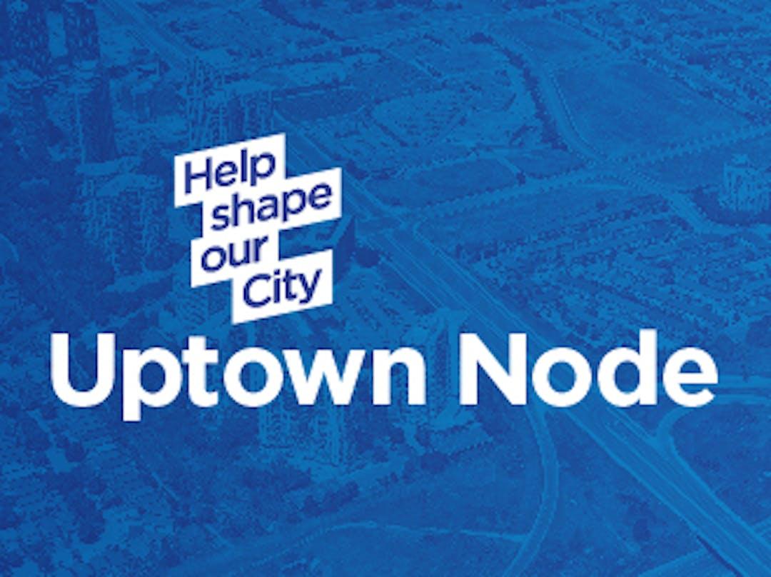 Uptown Node Character Area - Official Plan Amendment
