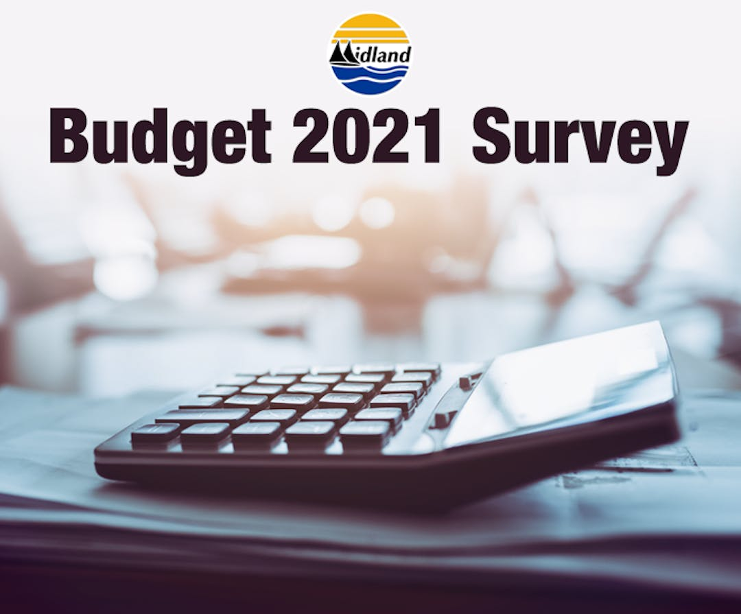 "An image of a calculator on a desk, with pieces of paper underneath. The words ""Budget 2021 Survey"" and the Town of Midland logo appear on the left side of the banner image."
