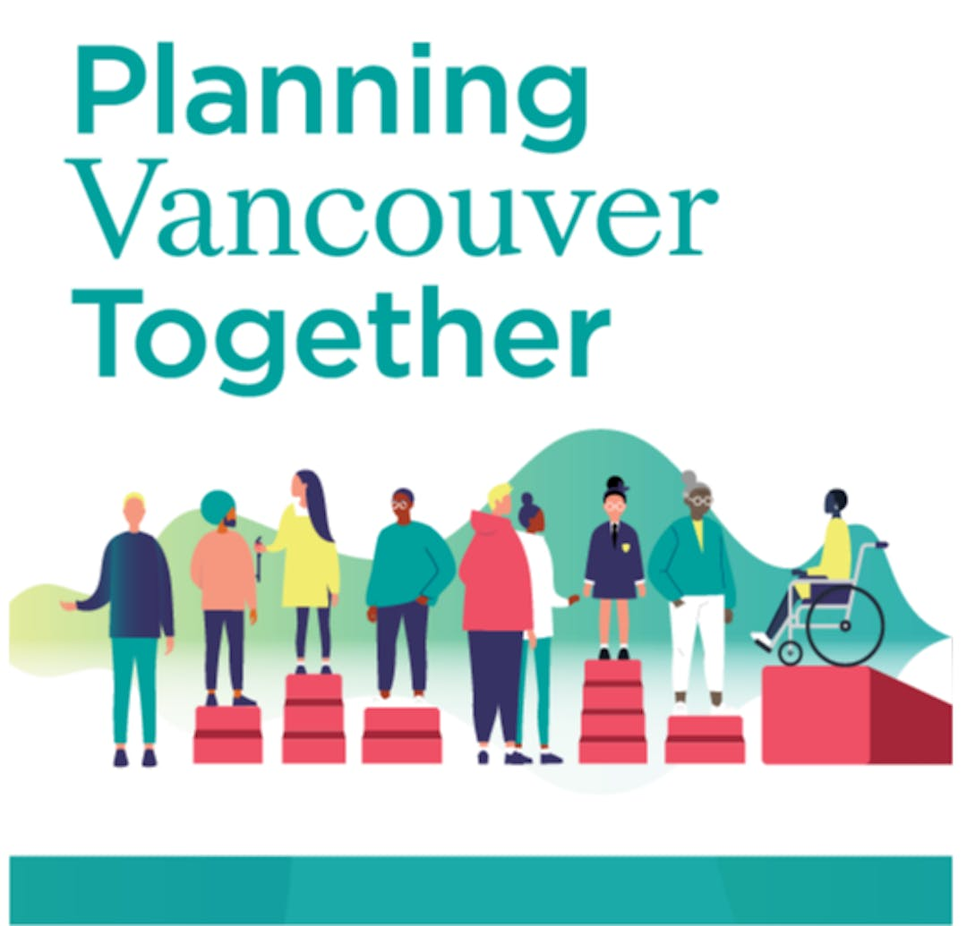 """Image: text reads """"Planning Vancouver Together"""" above illustration of people representing diverse backgrounds and abilities standing/sitting on platforms to bring them to an equal height."""