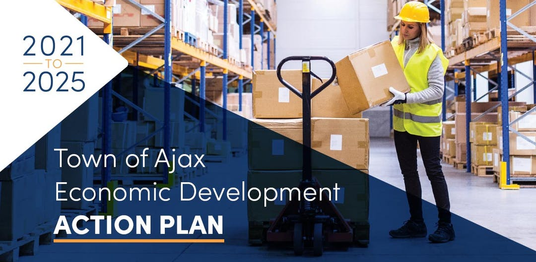2021 to 2025 - Town of Ajax Economic Development Action Plan