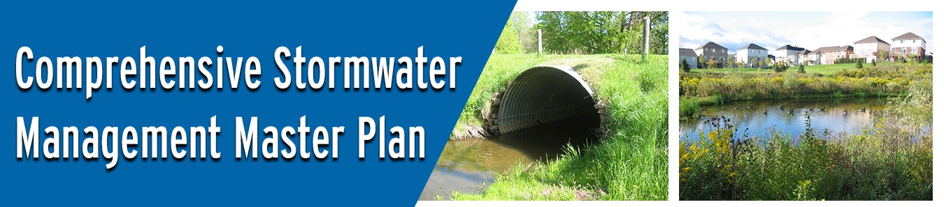 Comprehensive Stormwater Management Master Plan Banner image with picture of large culvert and a stormwater pond