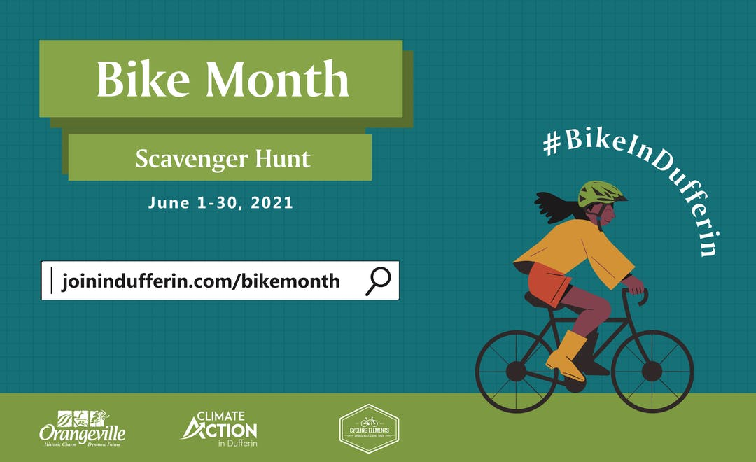Graphic pictures a young Black woman riding a bicycle. Graphic texts reads: Bike Month Scavenger Hunt. June 1 - 30, 2021. Logos include Climate Action in Dufferin, the Town of Orangeville, and Cycling Elements