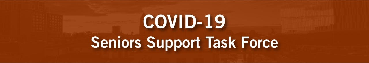 COVID-19 Seniors Support Task Force - Tele Town Hall