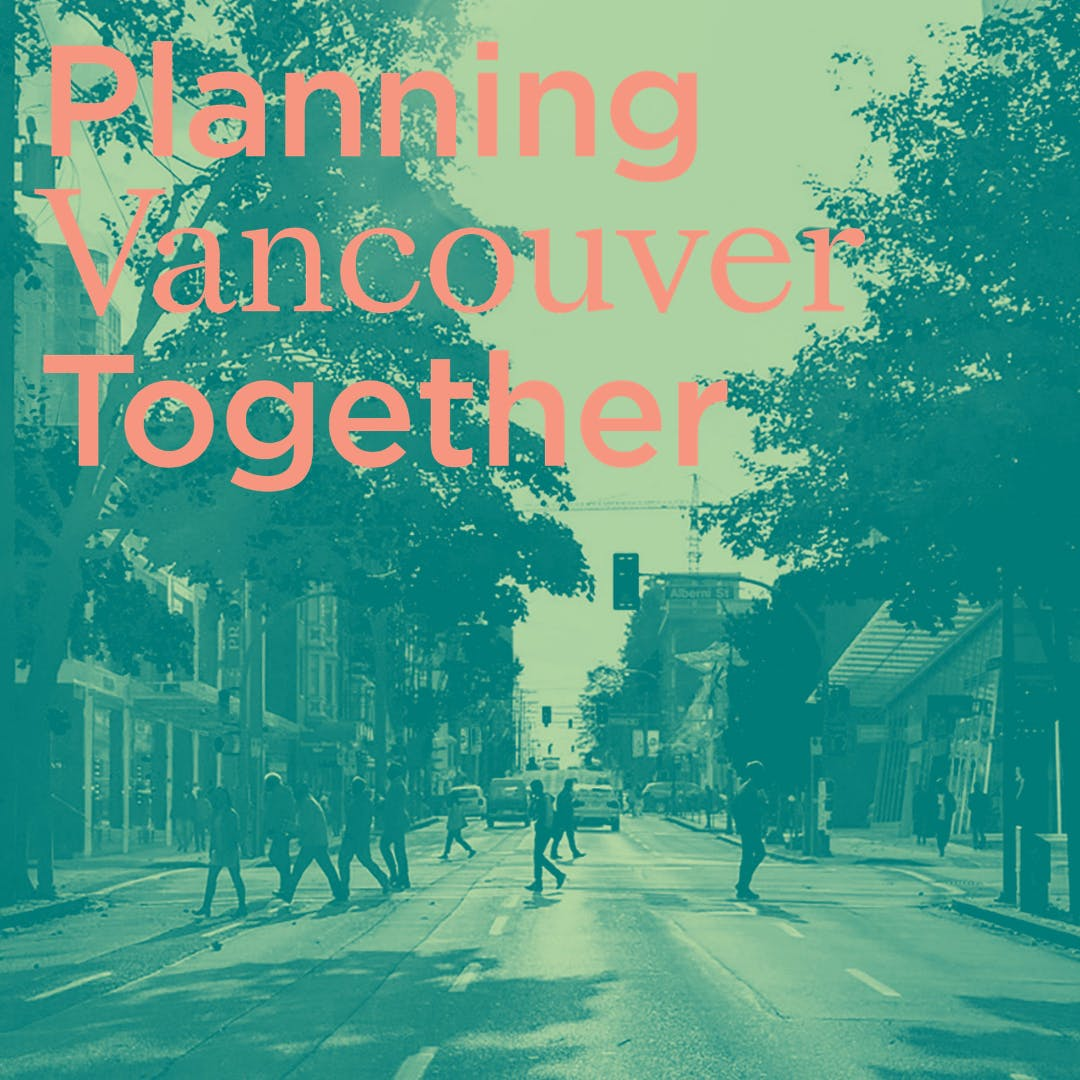 Planning Vancouver Together