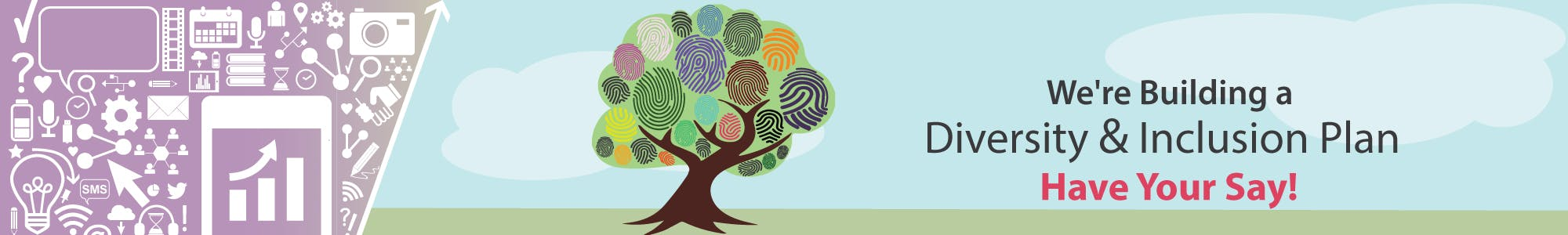 We're building a diversity and inclusion plan. Image features a tree with finger prints for the leaves and branches.