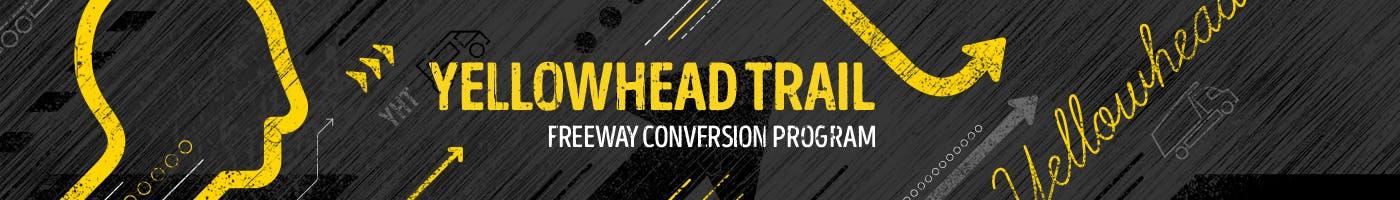 Yellowhead Trail Freeway Conversion Program