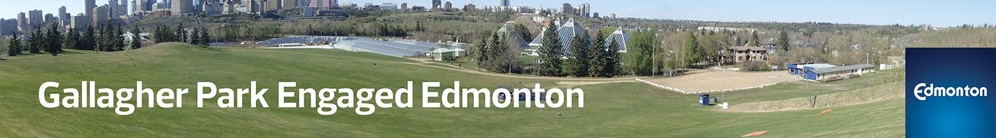 """A panoramic photo of Gallagher Park from the south, with text reading """"Gallagher Park Engaged Edmonton""""."""