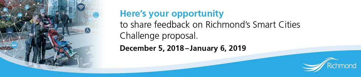 Here's your opportunity to share feedback on Richmond's Smart Cities Challenge proposal. December 5, 2018 - January 6, 2019
