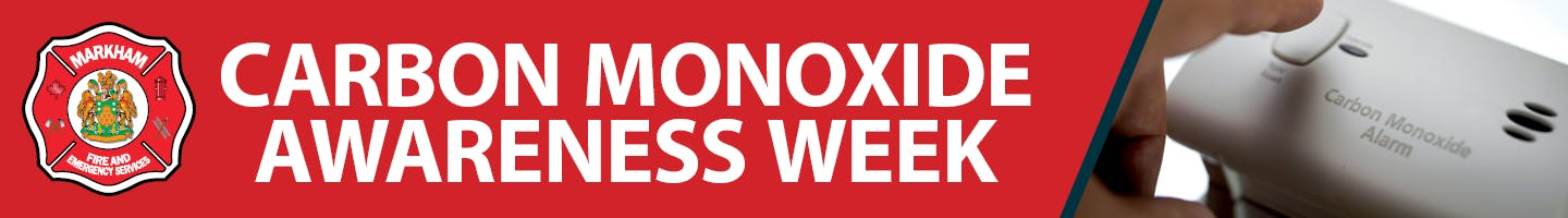 Carbon Monoxide Awareness Week - Markham Fire and Emergency Services