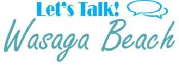 Let's Talk Wasaga Beach