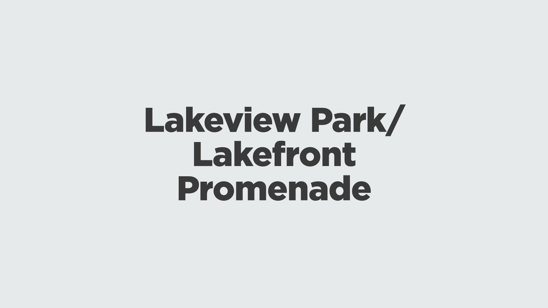 Lakeview Park Or Lakefront Promenade