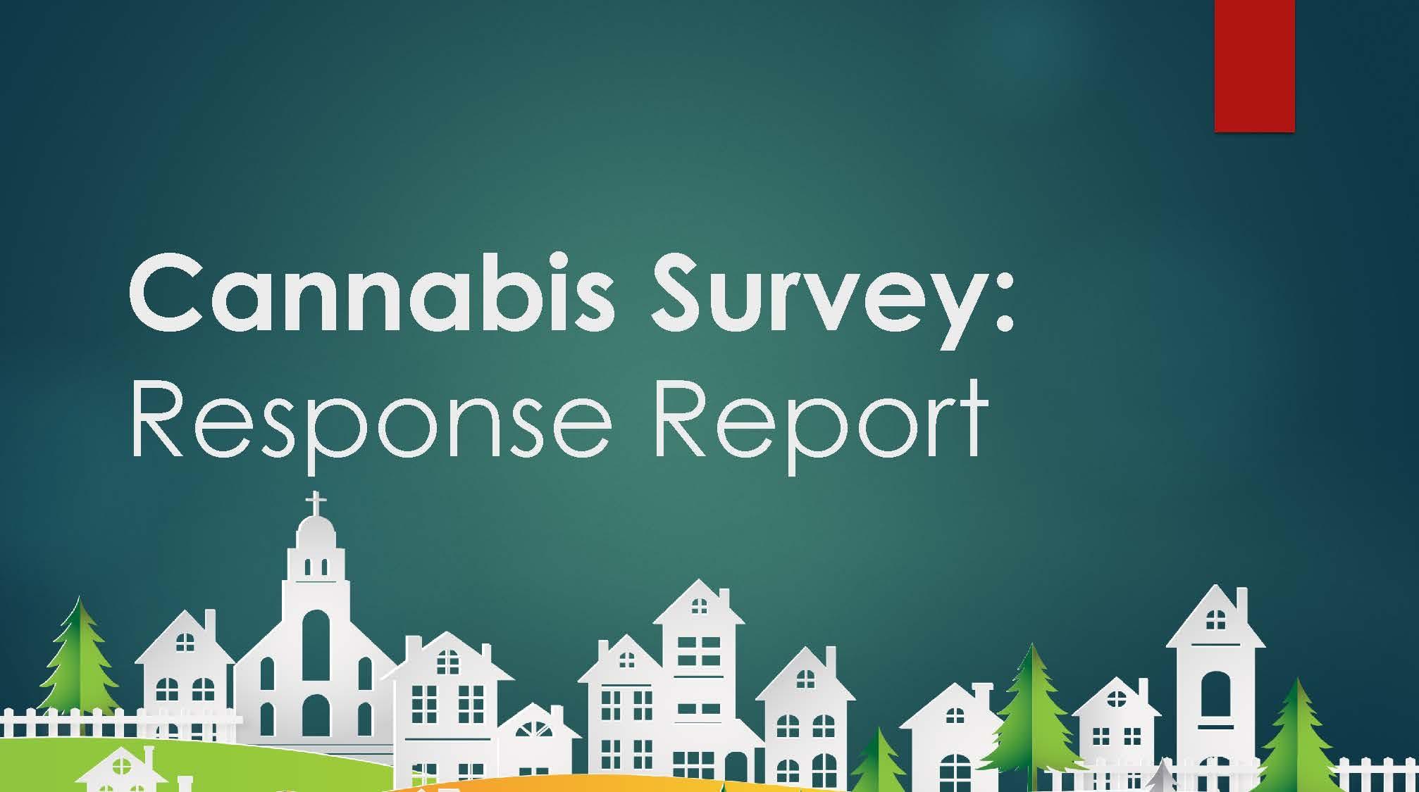 Cannabis Survey Response Report Page 1