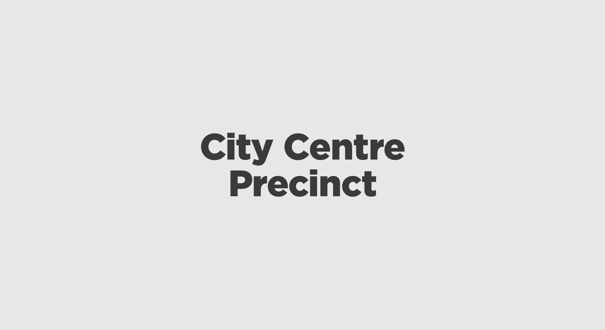City Centre Precinct