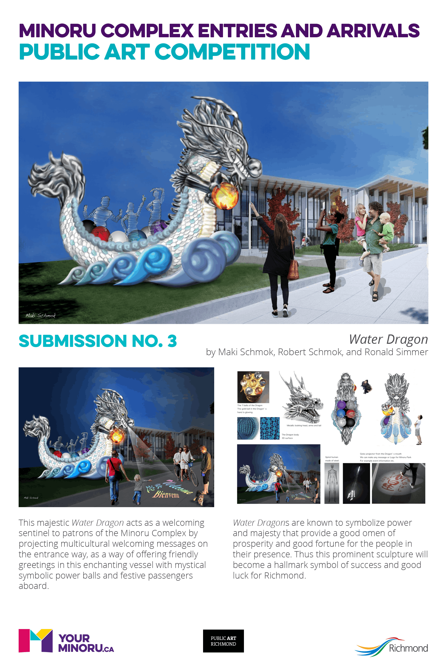 Submission No. 3 – Water Dragon, by Maki Schmok, Robert Schmok and Ronald Simmer