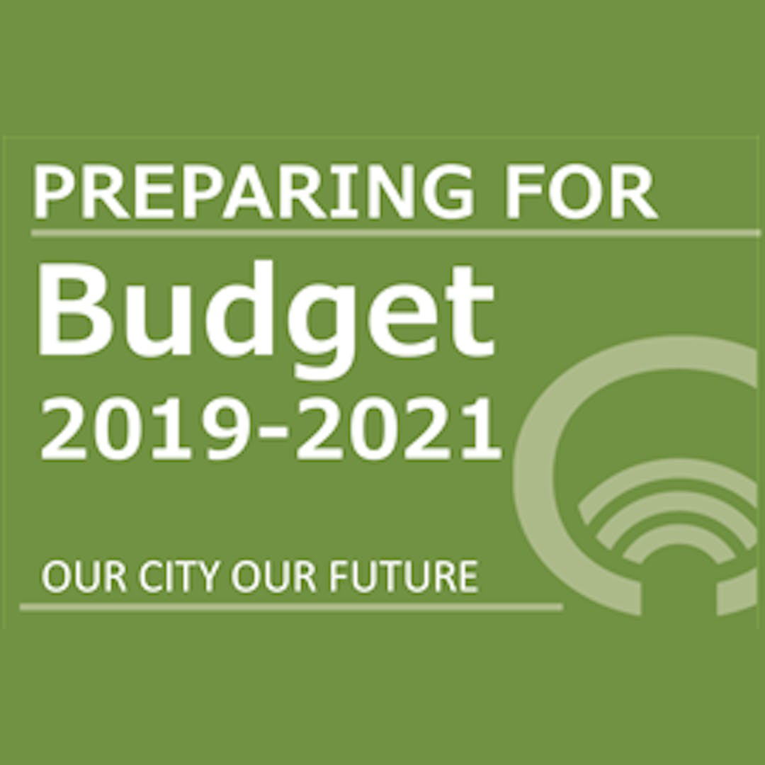 Text - Preparing for Budget 2019-2021. Our City Our Future with logo