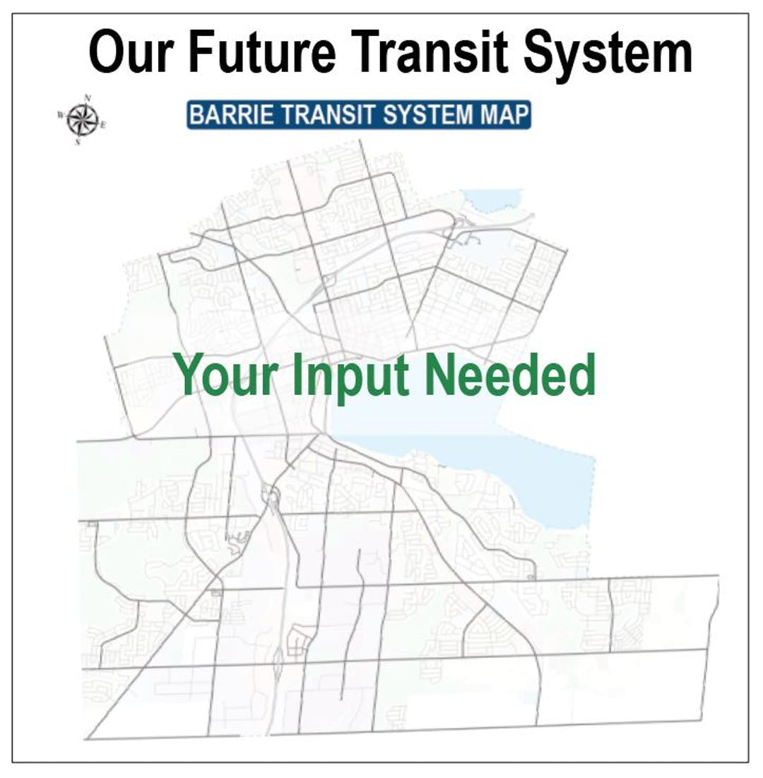 Map of Barrie with 'Your Input Needed' on it.