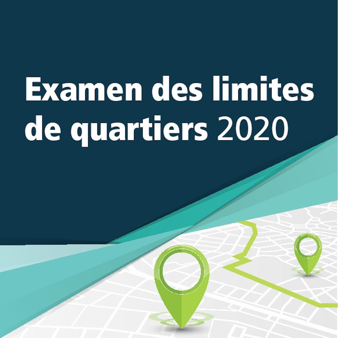 Bannière du projet de l'examen des limites de quartiers 2020